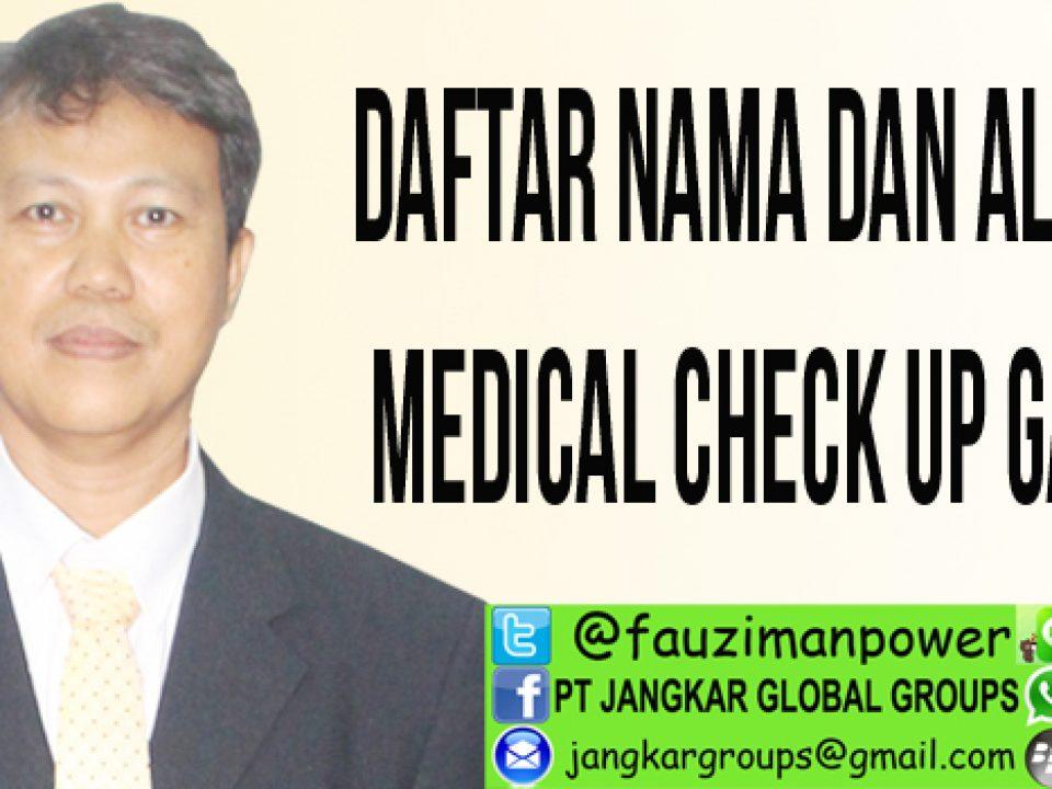 daftar nama dan alamat medical check up gamca