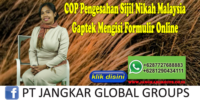 COP Pengesahan Sijil Nikah Malaysia Gaptek Mengisi Formulir Online