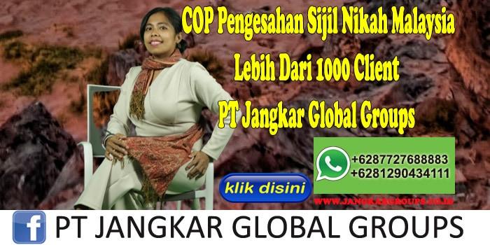 COP Pengesahan Sijil Nikah Malaysia Lebih Dari 1000 Client PT Jangkar Global Groups