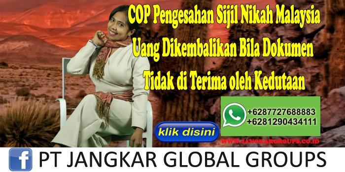 COP Pengesahan Sijil Nikah Malaysia Uang Dikembalikan Bila Dokumen Tidak di Terima oleh Kedutaan
