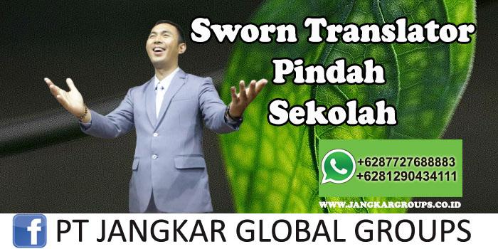 Sworn Translator Pindah Sekolah