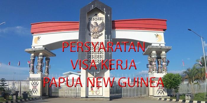 persyaratan visa kerja papua new guinea