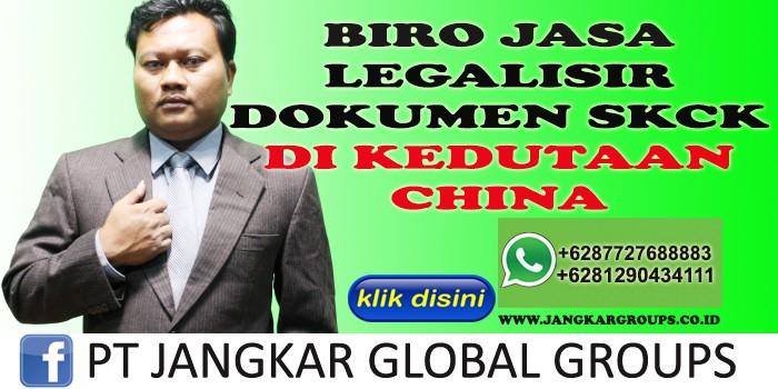 BIRO JASA LEGALISIR DOKUMEN SKCK DI KEDUTAAN CHINA