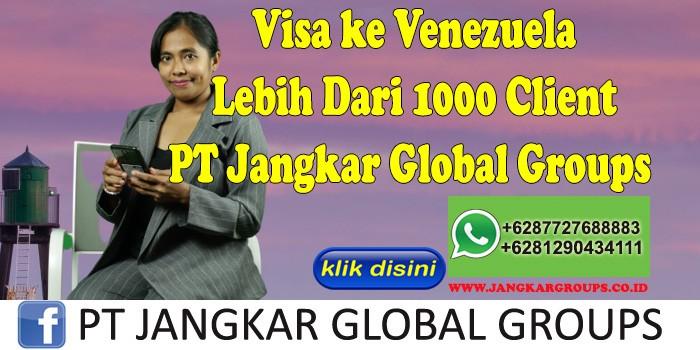 Visa ke Venezuela Lebih Dari 1000 Client PT Jangkar Global Groups