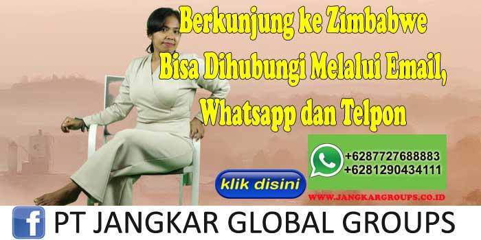 Berkunjung ke Zimbabwe Bisa Dihubungi Melalui Email, Whatsapp dan Telpon
