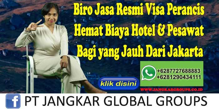 Biro Jasa Resmi Visa Perancis Hemat Biaya Hotel & Pesawat Bagi yang Jauh Dari Jakarta