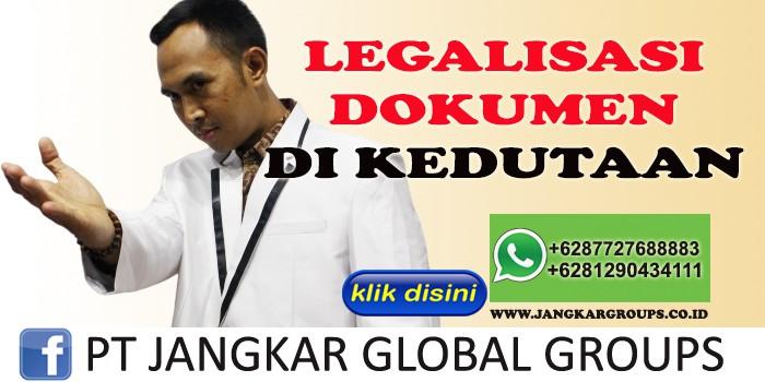 LEGALISIR DOKUMEN DI KEDUTAAN
