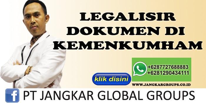 LEGALISIR DOKUMEN DI KEMENKUMHAM