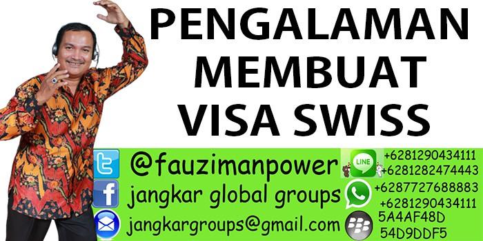pengalaman membuat Visa Swiss