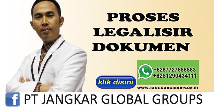 PROSES LEGALISIR DOKUMEN