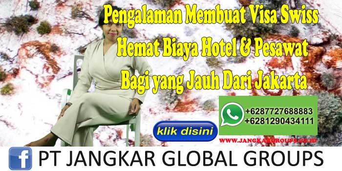Pengalaman Membuat Visa Swiss Hemat Biaya Hotel & Pesawat Bagi yang Jauh Dari Jakarta