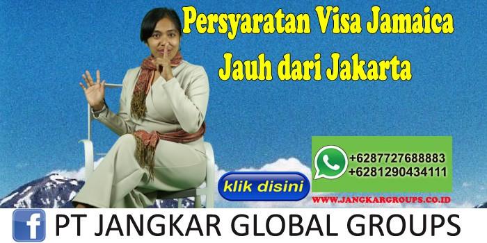 Persyaratan Visa Jamaica Jauh dari Jakarta