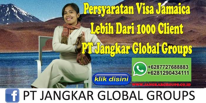 Persyaratan Visa Jamaica Lebih Dari 1000 Client PT Jangkar Global Groups