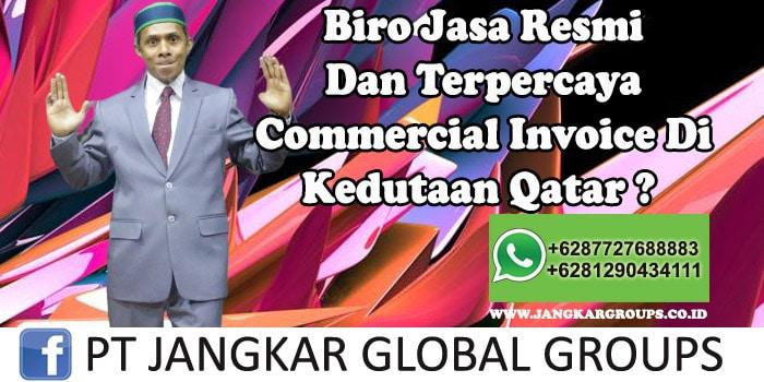 Biro Jasa Resmi Dan Terpercaya Commercial Invoice Di Kedutaan Qatar