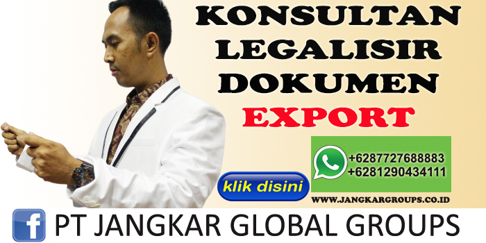 KONSULTAN LEGALISIR DOKUMEN EXPORT