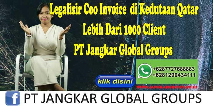 Legalisir Coo Invoice di Kedutaan Qatar Lebih Dari 1000 Client PT Jangkar Global Groups