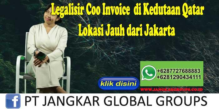 Legalisir Coo Invoice di Kedutaan Qatar Lokasi Jauh dari Jakarta