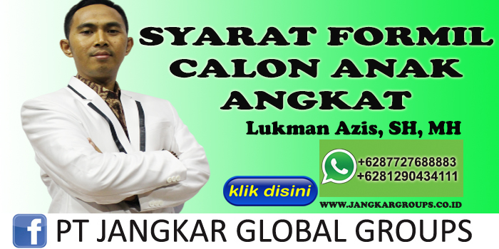 SYARAT FORMIL CALON ANAK ANGKAT LUKMAN AZIS SH MH