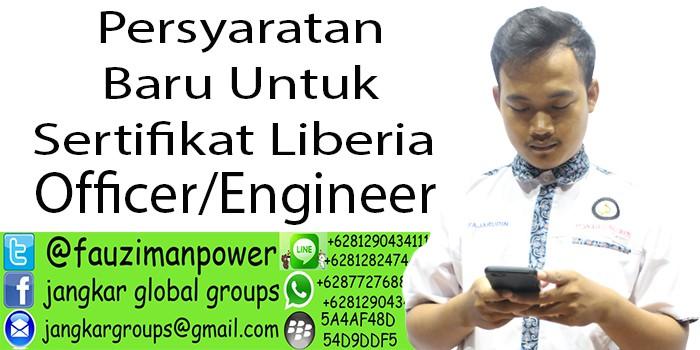 Persyaratan sertifikat liberia officer engineer