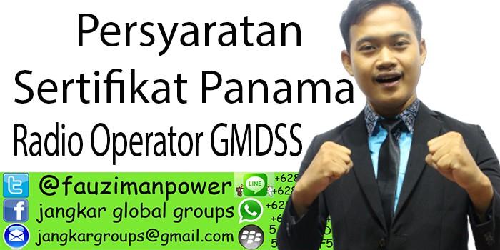 Persyaratan sertifikat panama Radio Operator GMDSS