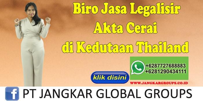 Biro Jasa Legalisir Akte Cerai di Kedutaan Thailand