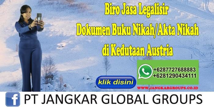Biro Jasa Legalisir Buku Nikah Akta Nikah di Kedutaan Austria