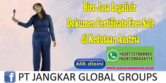 Biro Jasa Legalisir Certificate Free Sale di Kedutaan Austria
