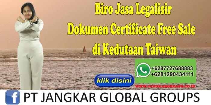Biro Jasa Legalisir Certificate Free Sale di Kedutaan Taiwan