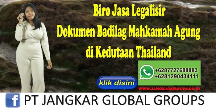 Biro Jasa Legalisir Dokumen Badilag Mahkamah Agung di Kedutaan Thailand