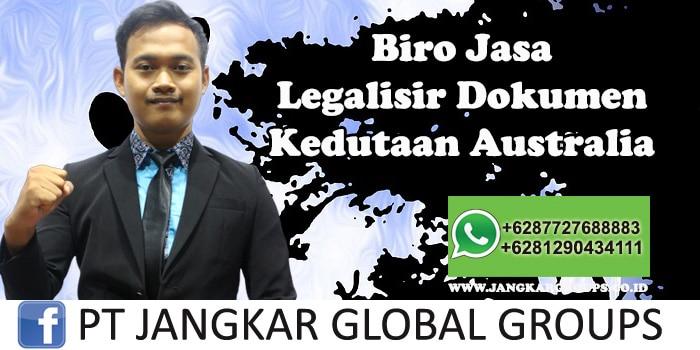 Biro Jasa Legalisir Dokumen Kedutaan Australia