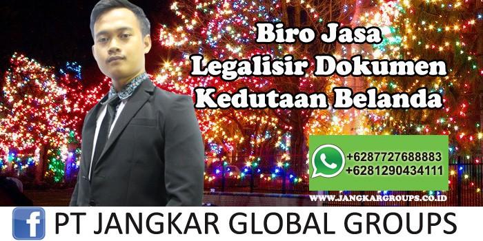 Biro Jasa Legalisir Dokumen Kedutaan Belanda