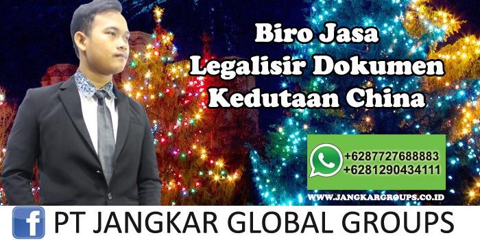 Biro Jasa Legalisir Dokumen Kedutaan China