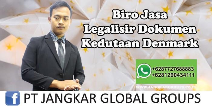 Biro Jasa Legalisir Dokumen Kedutaan Denmark