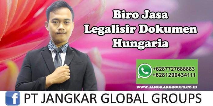 Biro Jasa Legalisir Dokumen Kedutaan Hungaria