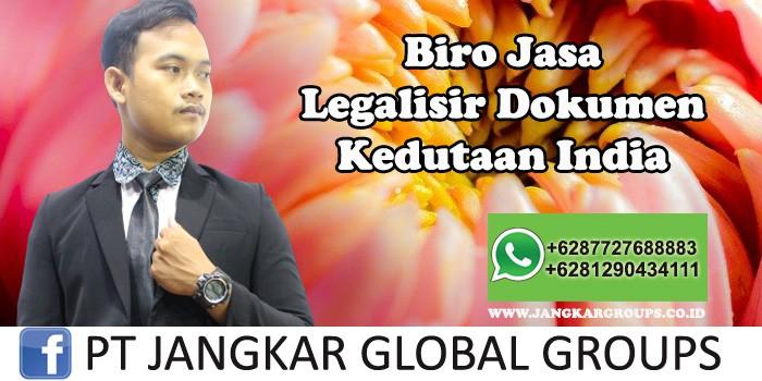 Biro Jasa Legalisir Dokumen Kedutaan India