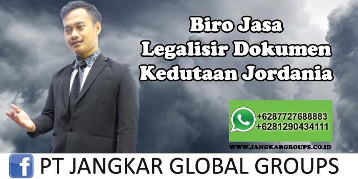 Biro Jasa Legalisir Dokumen Kedutaan Jordania