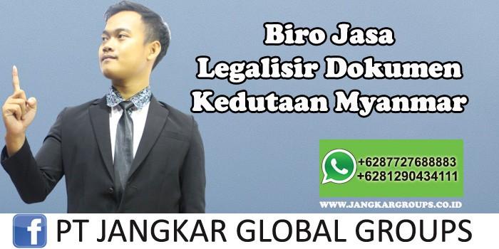 Biro Jasa Legalisir Dokumen Kedutaan Myanmar