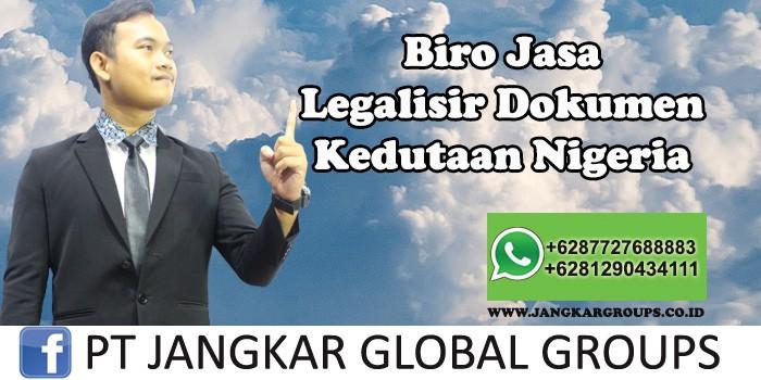 Biro Jasa Legalisir Dokumen Kedutaan Nigeria