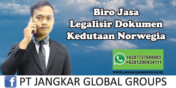 Biro Jasa Legalisir Dokumen Kedutaan Norwegia