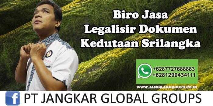 Biro Jasa Legalisir Dokumen Kedutaan Srilangka