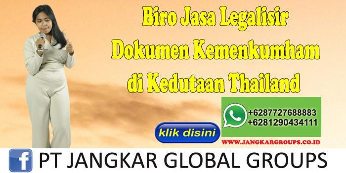 Biro Jasa Legalisir Dokumen Kemenkumham di Kedutaan Thailand