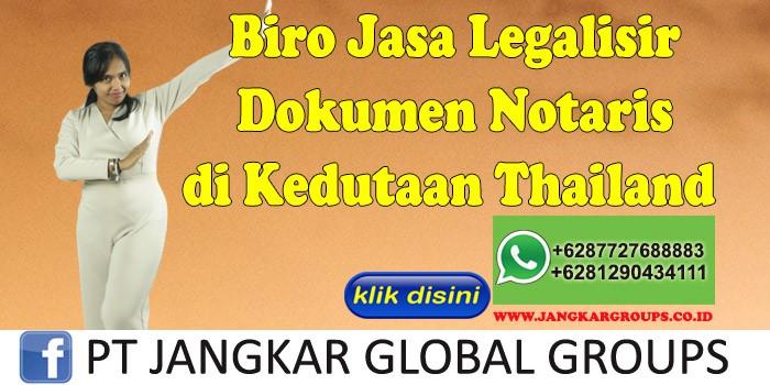 Biro Jasa Legalisir Dokumen Notaris di Kedutaan Thailand
