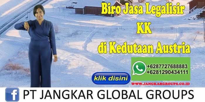 Biro Jasa Legalisir KK di Kedutaan Austria