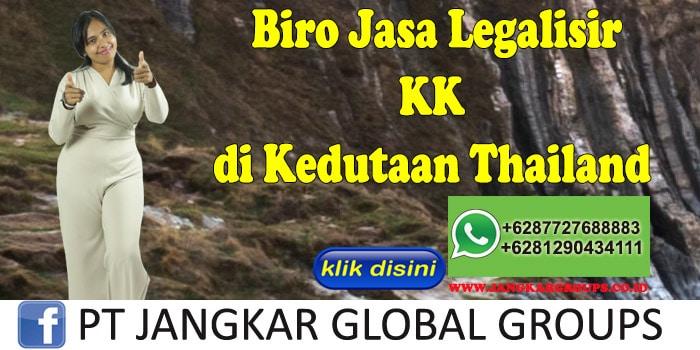 Biro Jasa Legalisir KK di Kedutaan Thailand