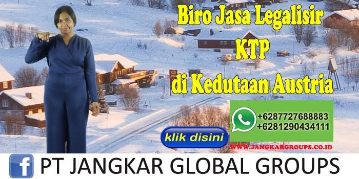 Biro Jasa Legalisir KTP di Kedutaan Austria