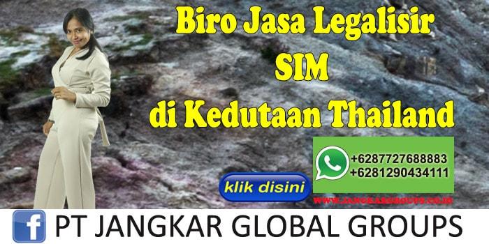 Biro Jasa Legalisir SIM di Kedutaan Thailand