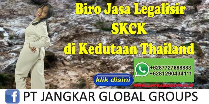 Biro Jasa Legalisir SKCK di Kedutaan Thailand