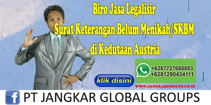 Biro Jasa Legalisir Surat Keterangan Belum Menikah SKBM di Kedutaan Austria