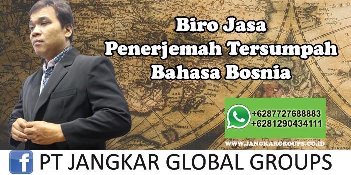 Biro Jasa Penerjemah Tersumpah Bahasa Bosnia
