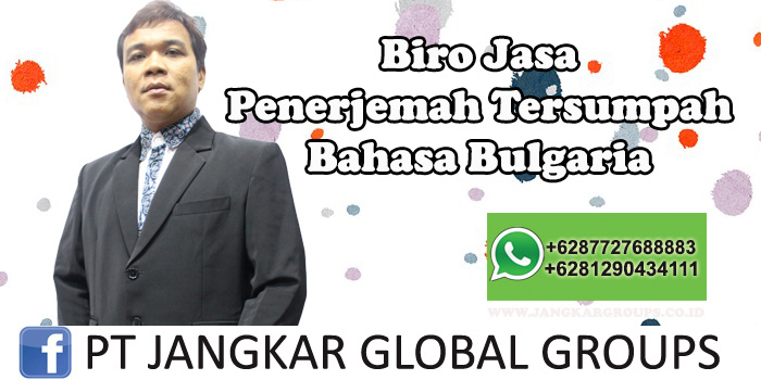 Biro Jasa Penerjemah Tersumpah Bahasa Bulgaria
